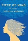 Piece of Mind by Michelle Adelman