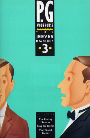 The Jeeves Omnibus Vol. 3 by P.G. Wodehouse