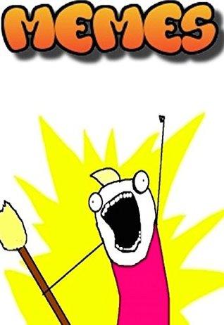 Memes: Memes to make you laugh playa hehehe