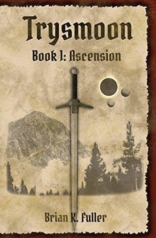 Ascension (The Trysmoon Saga, #1)