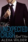 The Unexpected Crush, Book 3 by Alexa Wilder