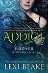 Addict (Hunter, #2; Thieves, #7)