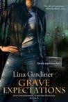 Grave Expectations (Jess Vandermire, Vampire Hunter, #4)