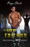 Dirty Friends (Beautifully Dirty, #1)