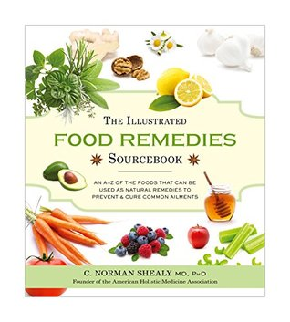 The Illustrated Food Remedies Sourcebook