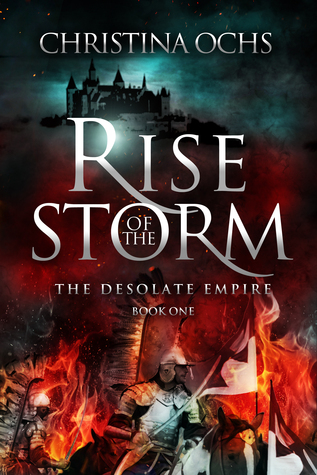 Rise of the Storm (The Desolate Empire, #1)