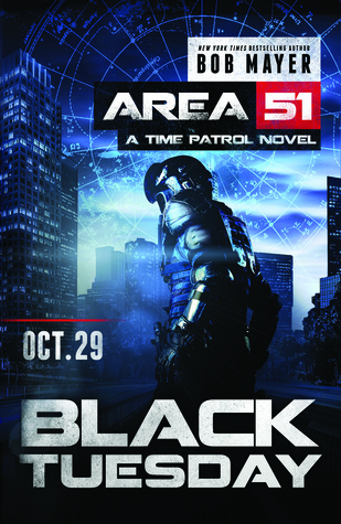 Black Tuesday (Area 51: Time Patrol #1)
