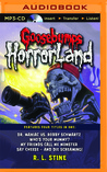 Goosebumps HorrorLand Boxed Set #2: Dr. Maniac vs. Robby Schwartz, Who's Your Mummy?, My Friends Call Me Monster, Say Cheese – and Die Screaming!