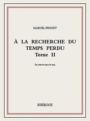 À la recherche du temps perdu II by Marcel Proust