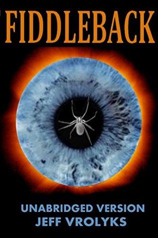 Fiddleback: Extended eBook Version