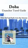 Doha Unanchor Travel Guide: Doha Surf and Turf: A two-day itinerary