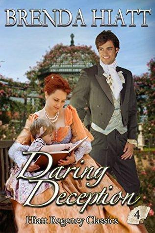 Daring Deception (Hiatt Regency Classics, #4)