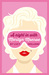 A Night in with Marilyn Monroe (Libby Lomax, #2)