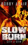 City of Stin (Slow Burn #7)