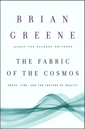 The Fabric of the Cosmos: Space, Time, and the Texture of Reality (Paperback)