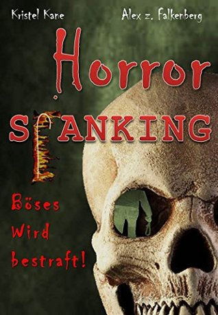 Horror Spanking: Böses wird bestraft!