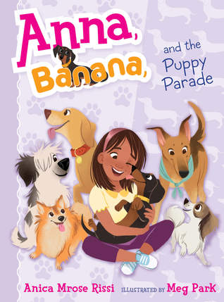 Anna, Banana, and the Puppy Parade (Anna, Banana, #4)