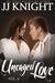 Uncaged Love, Volume 6