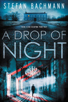 A Drop of Night