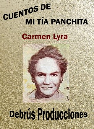 Ebook Cuentos se mi tia Panchita (Clásicos de Costa Rica nº 1) by Carmen Lyra DOC!