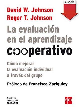 La evaluación en el aprendizaje cooperativo