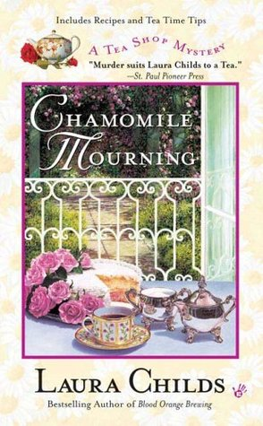 Chamomile Mourning by Laura Childs