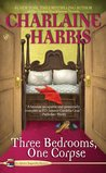 Three Bedrooms, One Corpse by Charlaine Harris
