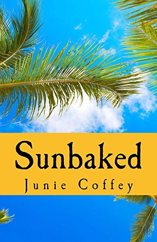 Sunbaked (Pineapple Cay Stories #1)