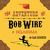 The Adventure of Bob Wire in Oklahoma