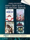 Four Fantastic Middle-Grade Reads in One Awesome Sampler!