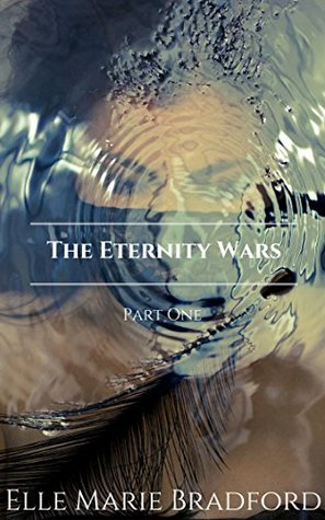 The Eternity Wars: Part 1