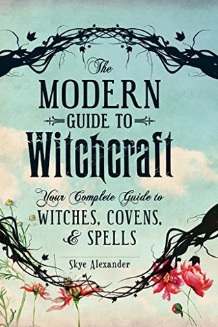 The Modern Guide to Witchcraft: Your Complete Guide to Witches, Covens, and Spells EPUB