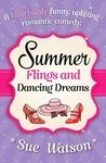 Summer Flings and Dancing Dreams by Sue Watson