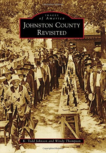 Johnston County Revisited (Images of America: North Carolina)