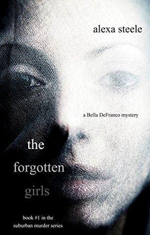 The Forgotten Girls (Suburban Murder, #1)