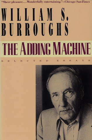 The Adding Machine by William S. Burroughs