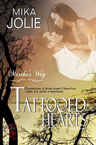 Tattooed Hearts (Martha's Way, #3)