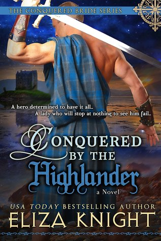 Conquered by the Highlander (Conquered Bride, #1)
