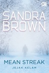 Mean Streak - Jejak Kelam by Sandra Brown