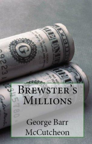 Brewster's Millions & Graustark