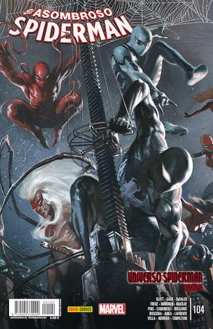 El asombroso spiderman 104: universo spiderman, parte 5 by Dan Slott