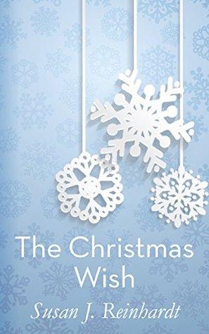 The Christmas Wish: A Novella for All Seasons