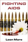 Fighting AIDS (Sam Jenkins Trilogy, #3)