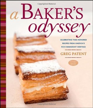 A bakers odyssey celebrating time honored recipes from americas 2461307 forumfinder Choice Image