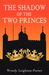 The Shadow of the Two Princes (Shadows from the Past, #8)