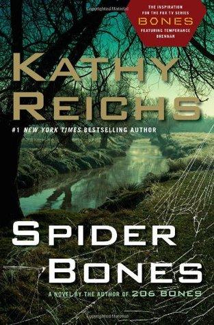 Spider Bones by Kathy Reichs