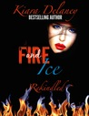 Fire and Ice: Rekindled (The Fire and Ice Series Book 2