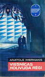 "Viesnīcas ""Holivuda"" rēgi by Anatols Imermanis"