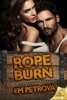 Rope Burn (Boot Knockers Ranch, #5)