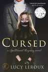 Cursed (Spellbound Regency #1)